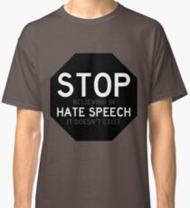 Stop (believing in) hate speech black version Classic T-Shirt