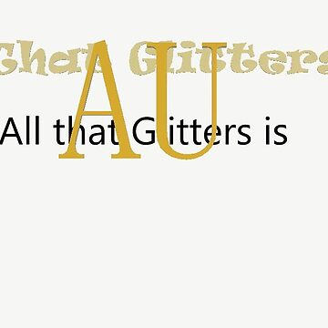 All that glitters is AU test run  by BossKitty