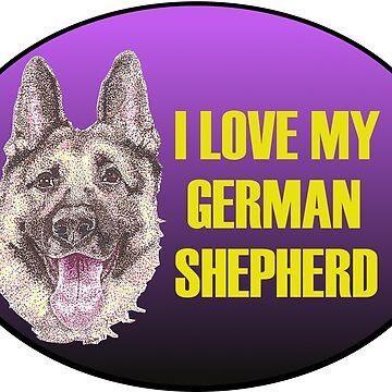 Love My German Shepherd by Yenrab