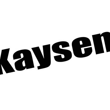 Kaysen - Kaysen's Mug, Tshirt, Card, Notebook - Unique Name Designs by WaffleOnDesigns