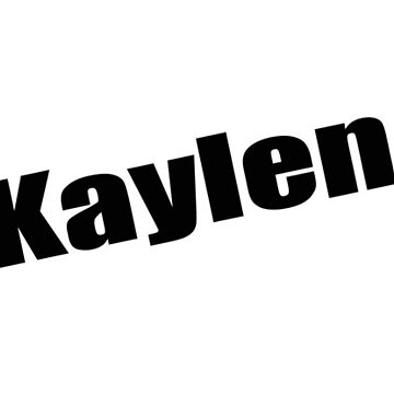 Kaylen - Kaylen's Mug, Tshirt, Card, Notebook - Unique Name Designs by WaffleOnDesigns
