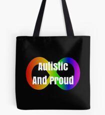 Autistic And Proud Neurodiversity Slogan  Tote Bag
