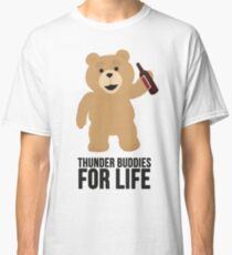 Ted Thunder buddies for life Classic T-Shirt