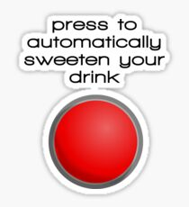 Automatic sugaring button Sticker
