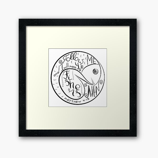 Follow me and I will make you fishers of men Framed Art Print