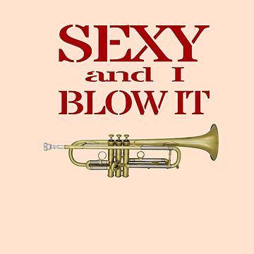 Trumpet Sexy Fathers Day by closeddoor