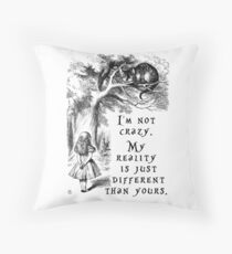I'm not crazy Throw Pillow