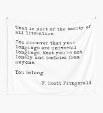 The beauty of all literature - F Scott Fitzgerald Wall Tapestry
