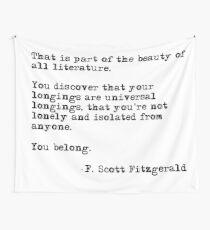Die Schönheit aller Literatur - F Scott Fitzgerald Wandbehang
