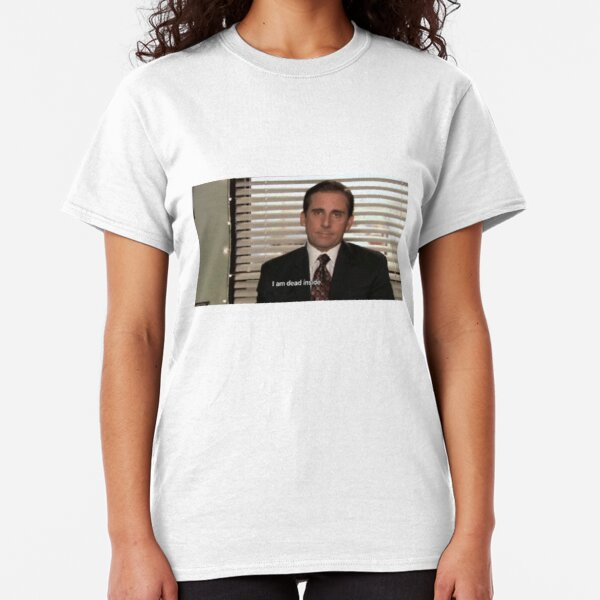 the office 'im dead inside' Classic T-Shirt
