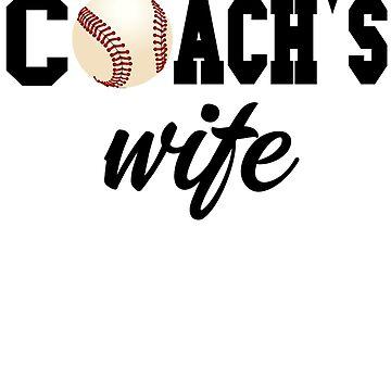 Baseball Coach Shirt - Baseball Coach Wife - Coach Wife Gift - Coach Gift - Gift For Coach's Wife - Baseball Coach Gift by Galvanized