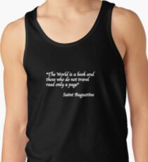 The world is a book - the reason for travelling... Tank Top