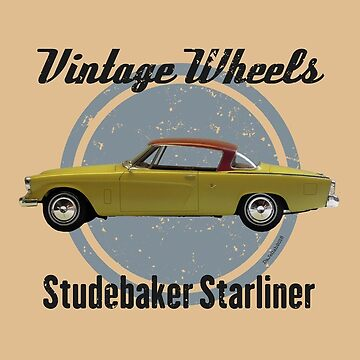 Vintage Wheels - Studebaker Starliner by DaJellah