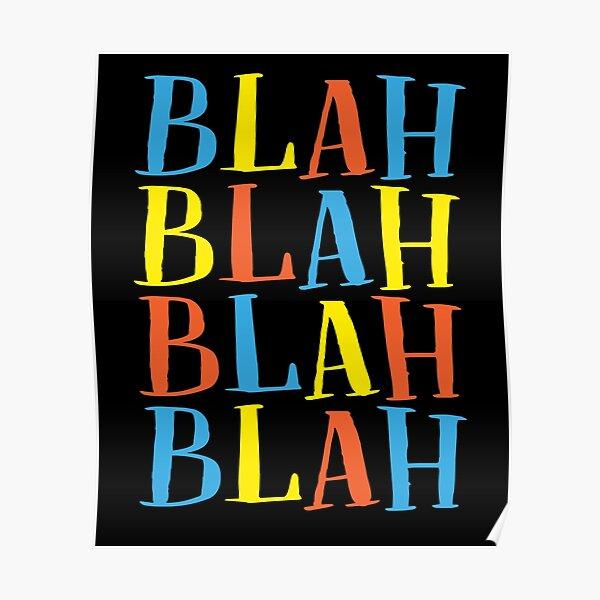 Blah Blah Blah Blah | Outfits & Items Poster