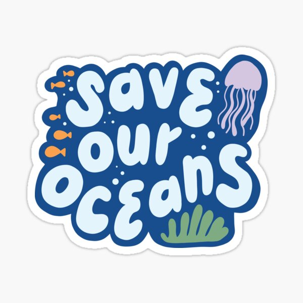 Save Our Oceans environmental minimalist Sticker