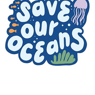 Save Our Oceans environmental minimalist by michellestam