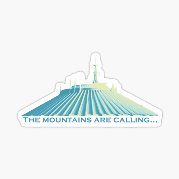 Space Mountain is Calling Sticker