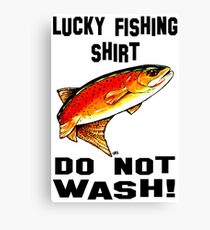 Lucky Fishing Shirt Do Not Wash Yellowstone Cutthroat Trout Fly Fishing Rocky Mountains Fish Char Jackie Carpenter Art Gift Father Dad Husband Wife Best Seller Canvas Print