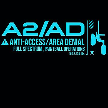 A2/AD ANTI-ACCESS/AREA DENIAL PAINTBALL by dtkindling