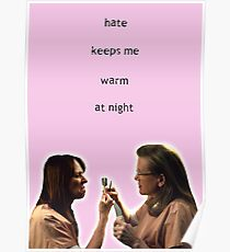 Hate Keeps Me Warm At Night Poster