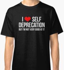 Camiseta clásica Amo el autodesprecio