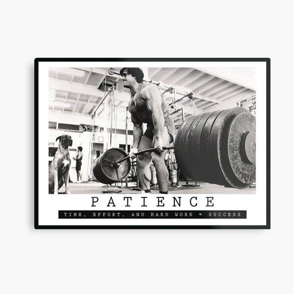 PATIENCE - Bodybuilding Inspirational Quote Metal Print