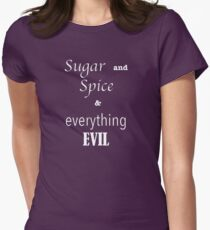 """sugar and spice & everything EVIL"" Womens Fitted T-Shirt"