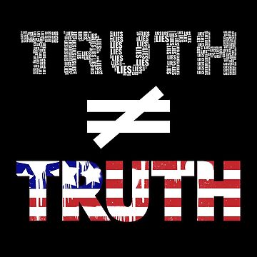 Truth Isn't Truth Funny Political Rudy Giuliani by GiftTees
