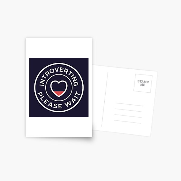 Introverting please wait funny introvert  Postcard