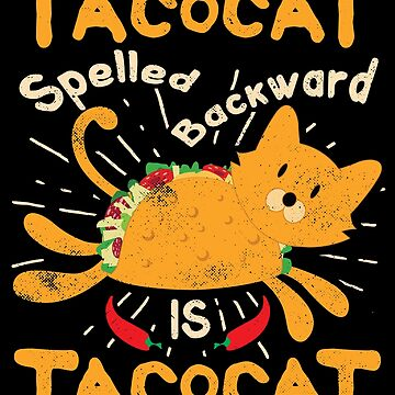Tacocat Spelled Backwards Cinco de Mayo Cat Taco by TheLariat
