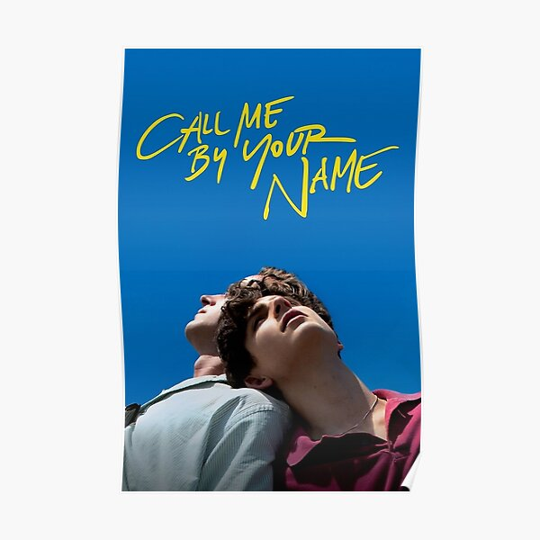 Call me by your name poster Poster
