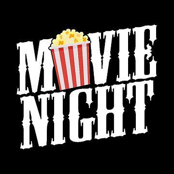 Movie Night Popcorn Bucket - Funny Theatre Gift by stuch75