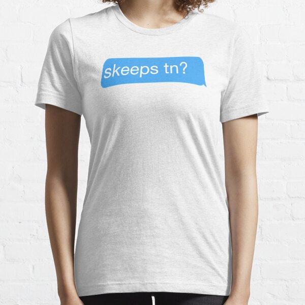 Skeeps tn? Essential T-Shirt
