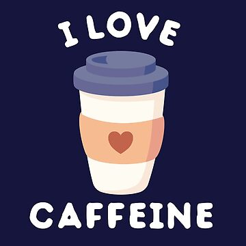 I love caffeine cute  by happinessinatee