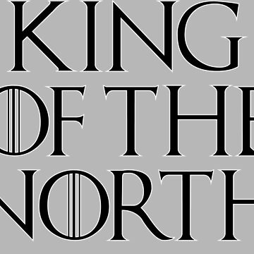 King Of The North by Hashtangz