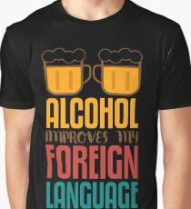 alcohol language Graphic T-Shirt