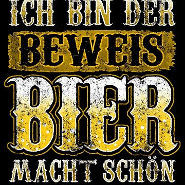 I am the proof Beer makes you beautiful by anziehend