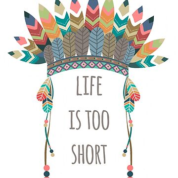 Life Is Too Short by LeNew