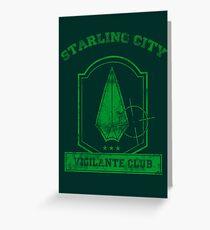 Starling City Vigilante Club 2 Greeting Card