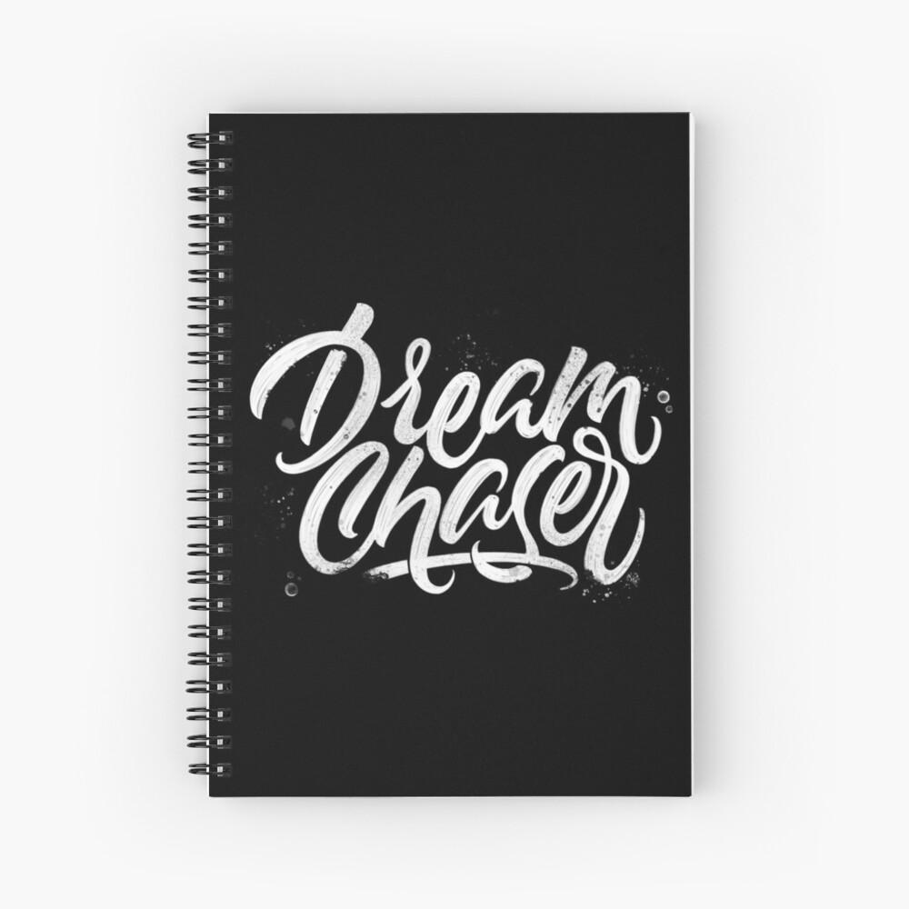 Dreamchaser | Calligraphy Spiral Notebook
