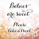 Babys sind süß bitte nehmen Sie eine Behandlung, Rose Gold Bokeh von blursbyai