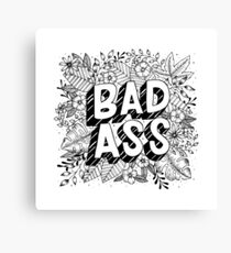 Badass Floral Lettering Canvas Print