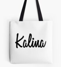 Hey Kalina buy this now Tote Bag