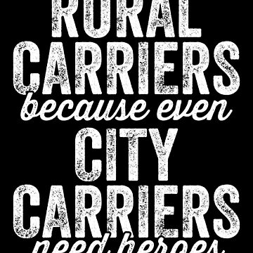 Rural carriers because even city carriers need heroes - Postman by alexmichel