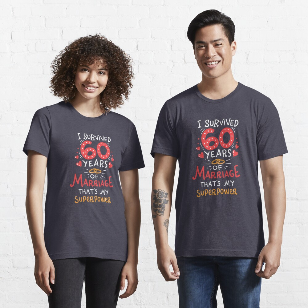 I Survived 60 Years Of Marriage - Wedding Anniversary Gift Essential T-Shirt