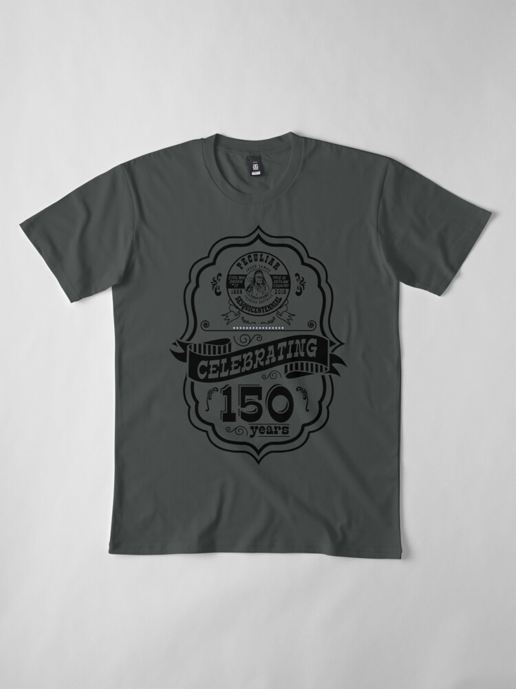 Alternate view of 150th Anniversary of Peculiar Premium T-Shirt