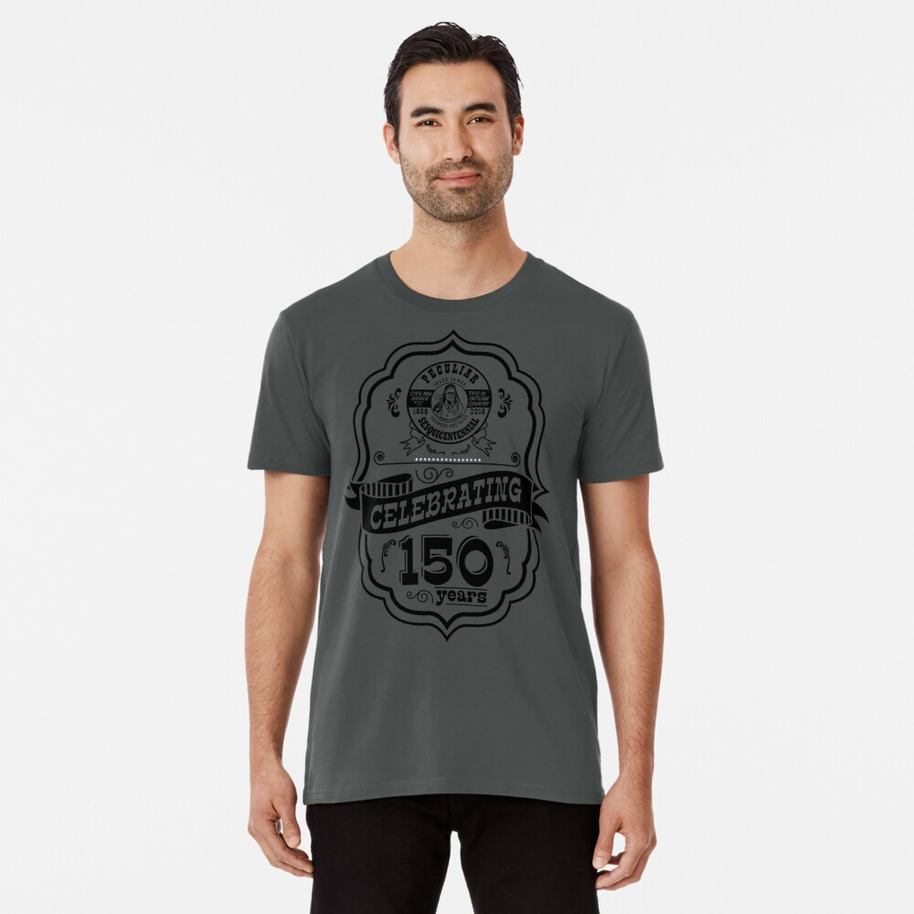 150th Anniversary of Peculiar Premium T-Shirt