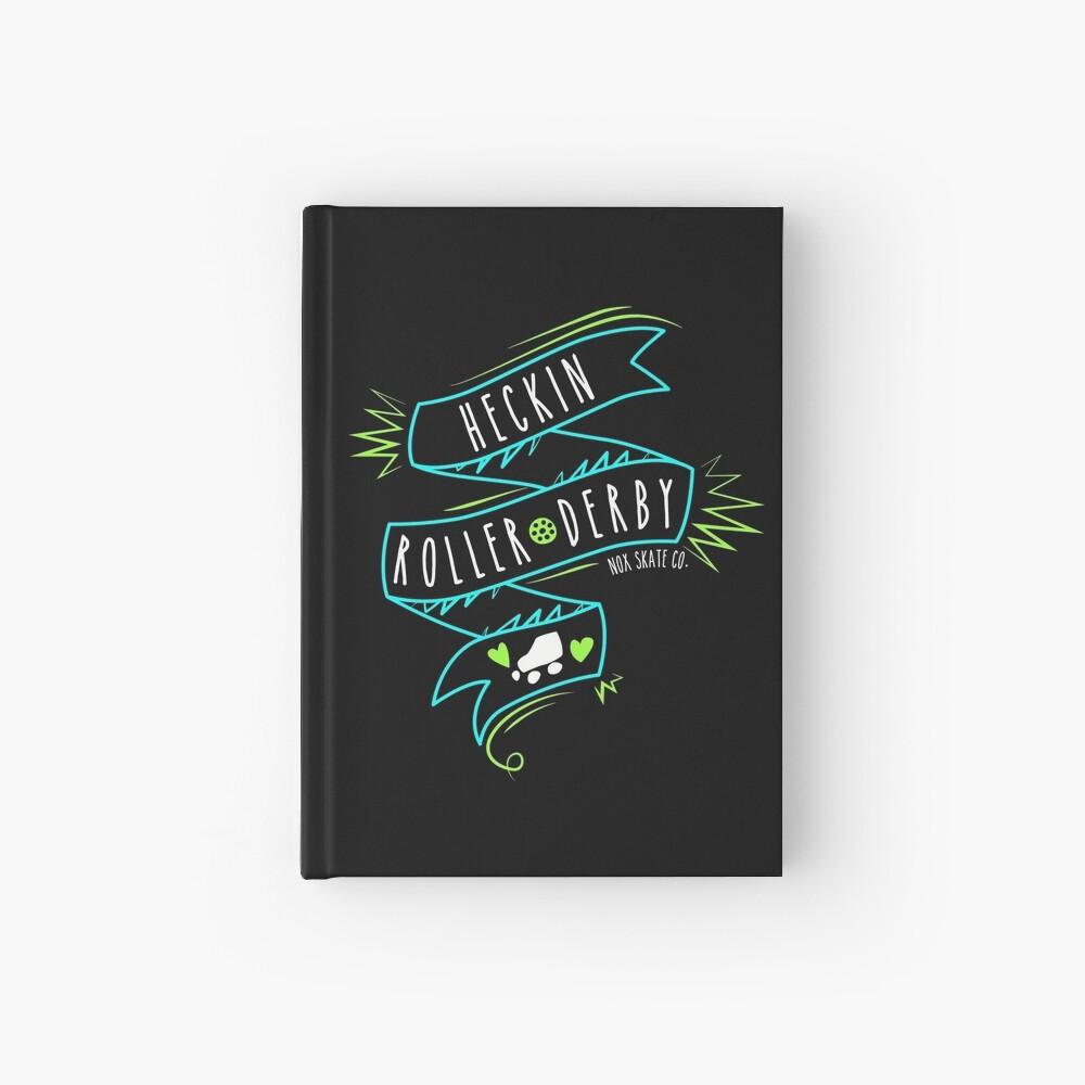 Heckin Roller Derby Hardcover Journal