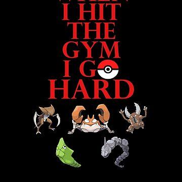 When I Hit the Gym I Go Hard - Pokemon by ElleD