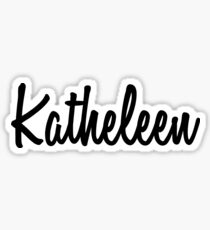 Hey Katheleen buy this now Sticker